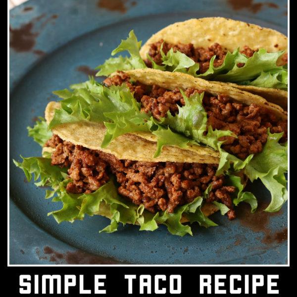 Taco Tuesday Taco Recipe